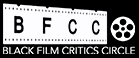 Black Film Critics Circle